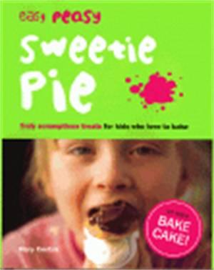 Cover of Easy Peasy Sweetie Pie