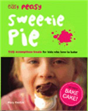 Cover of Easy Peasy Sweetie Pie