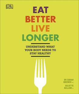 Cover of Eat Better Live Longer