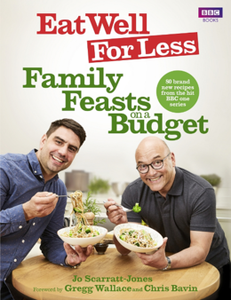 Cover of Eat Well for Less: Family Feasts on a Budget