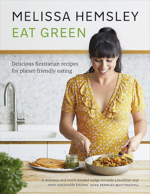 eat green melissa hemsley plant-based cookbook