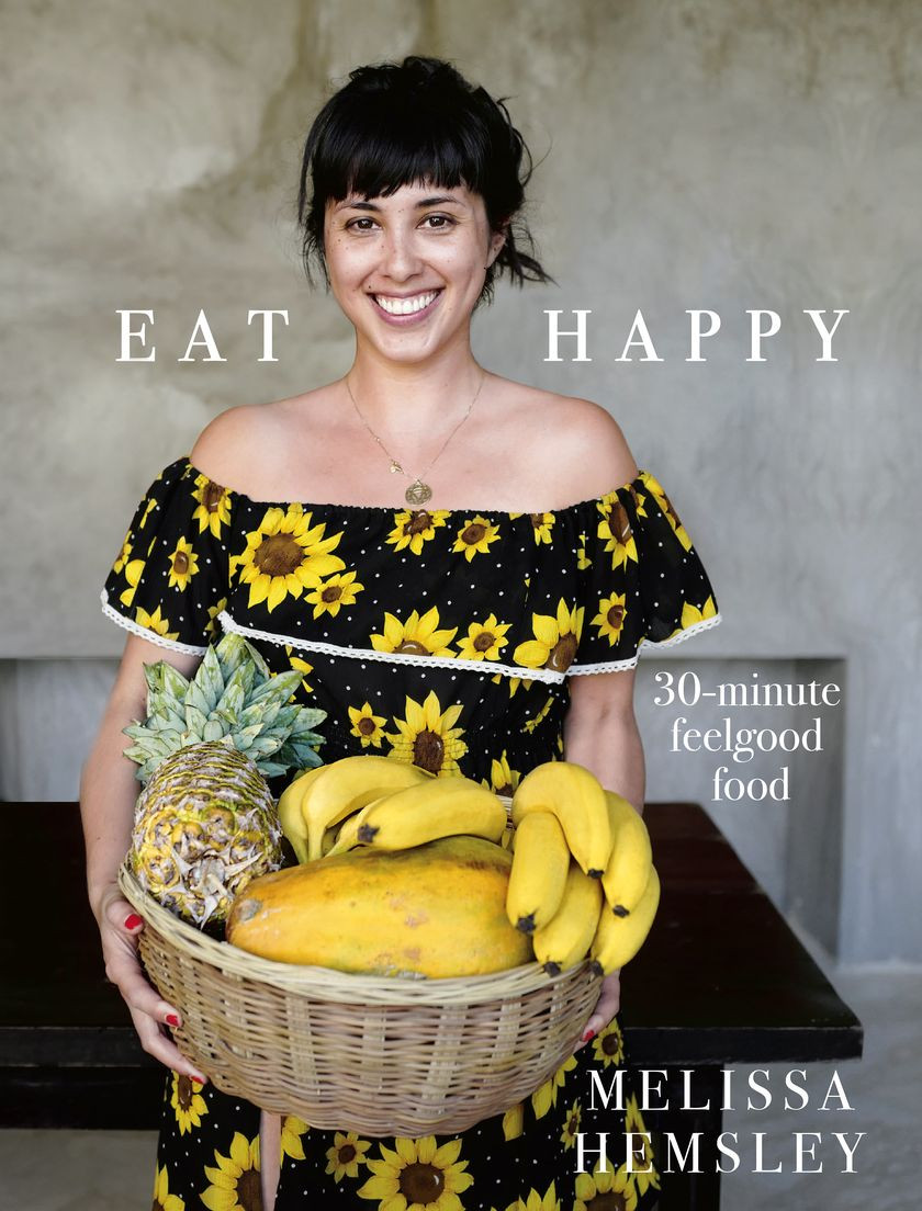 Eat Happy by Melissa Helmsley - 2018 Cookbook for Mother's Day