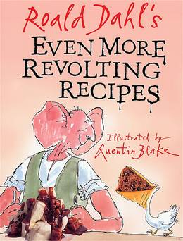 Cover of Even More Revolting Recipes
