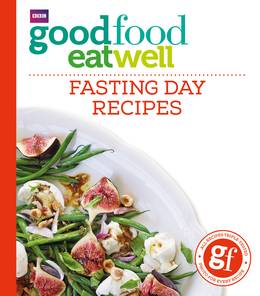 Cover of Good Food Eat Well: Fasting Day Recipes