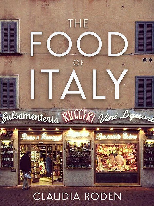 Best Italian Cookbooks & Recipe Books - The Food of Italy by Claudia Roden