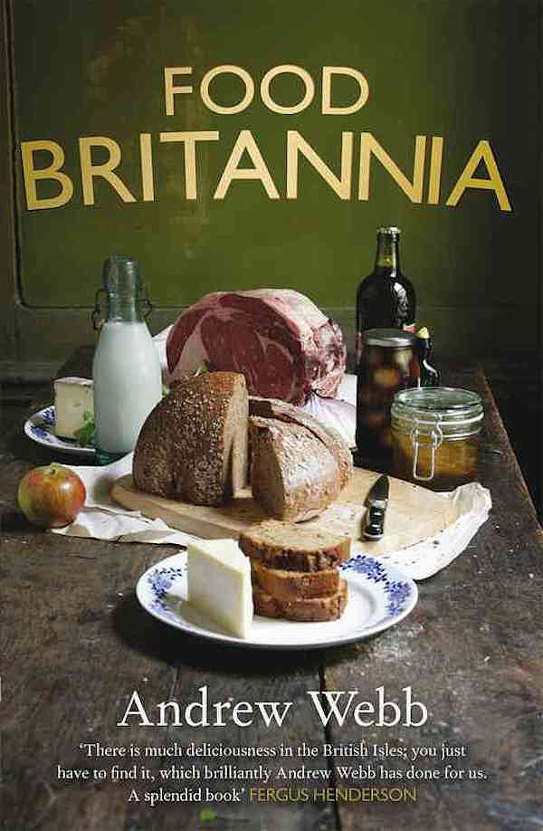 Best British Cookbooks - Food Britannia