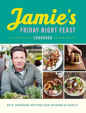 Cover of Jamie's Friday Night Feast Cookbook