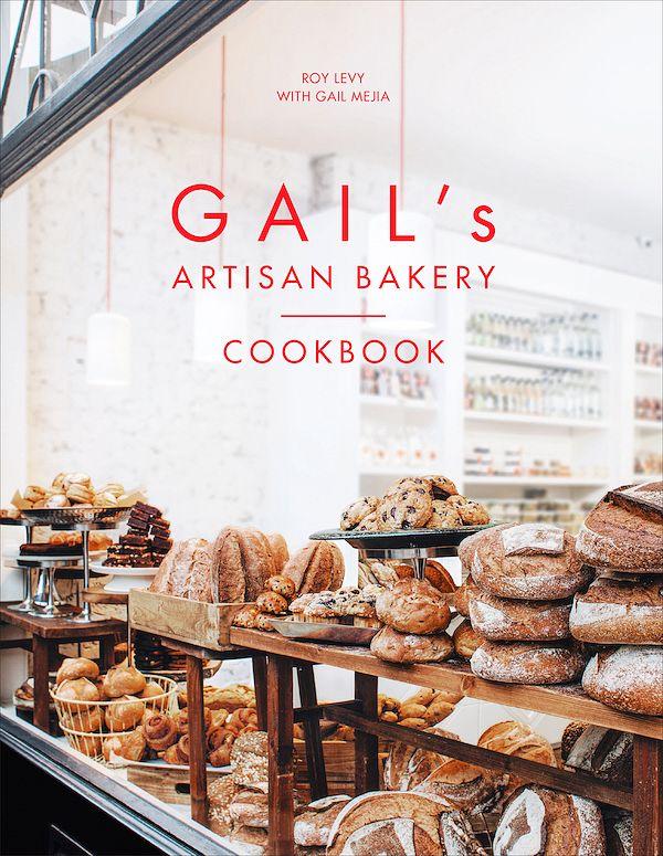 best bread cookbooks gails artisan bakery cookbook roy levy