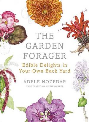 Cover of The Garden Forager