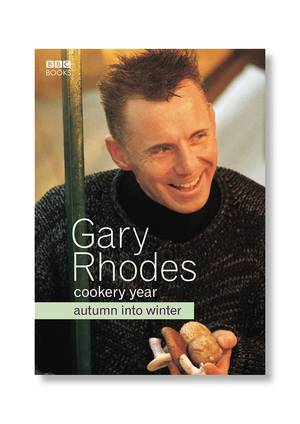 Cover of Gary Rhodes Cookery Year: Autumn Into Winter