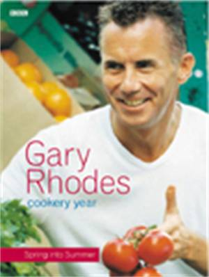 Cover of Gary Rhodes Cookery Year: Spring into Summer