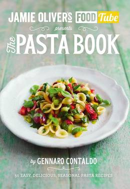 Cover of Jamie's Food Tube: The Pasta Book