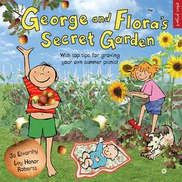 Cover of George and Flora's Secret Garden