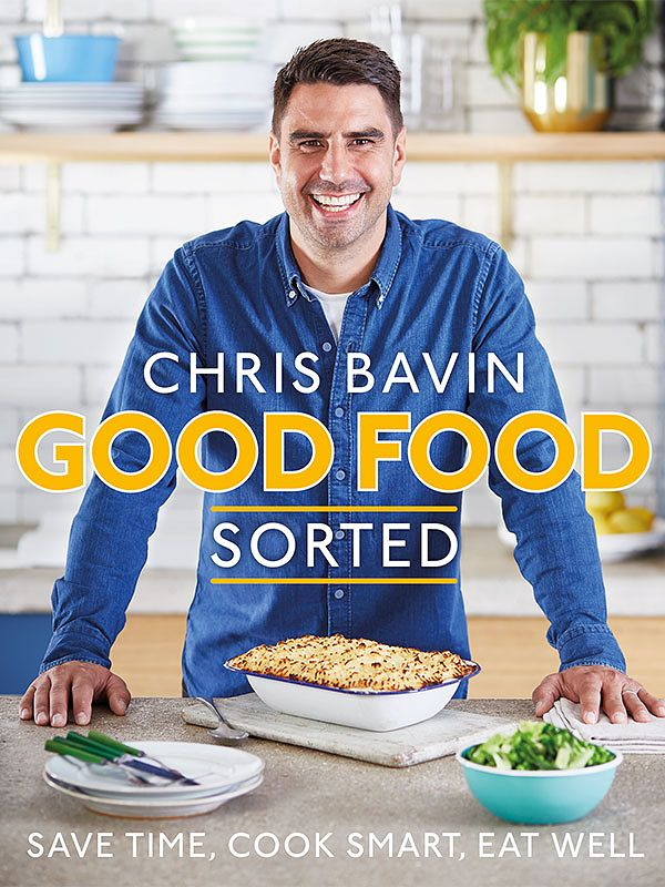Best cookbooks 2019 - 3, Chris Bavin's Good Food, Sorted