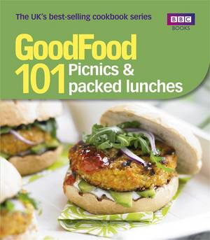 Cover of Good Food: 101 Picnics & Packed Lunches: Triple-tested Recipes