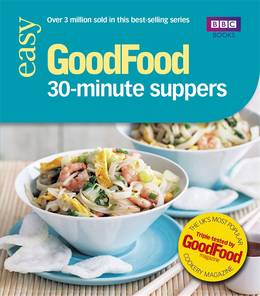 Cover of Good Food: 30-minute Suppers: Triple-tested Recipes