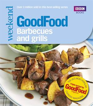 Cover of Good Food: Barbecues and Grills: Triple-tested Recipes