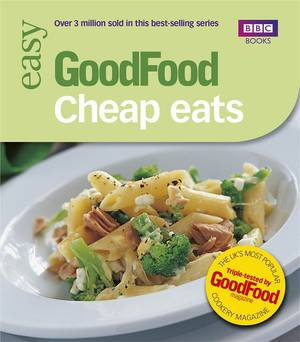 Cover of Good Food: Cheap Eats: Triple-tested Recipes