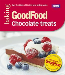 Cover of Good Food: Chocolate Treats: Triple-tested Recipes