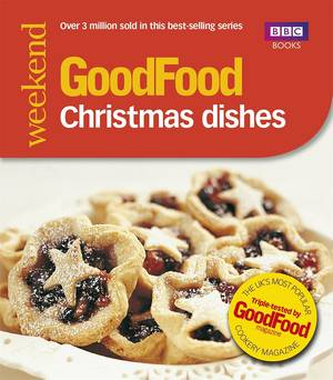 Cover of Good Food: Christmas Dishes: Triple-tested Recipes