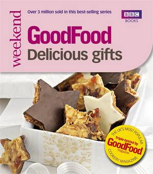 Cover of Good Food: Delicious Gifts: Triple-tested Recipes