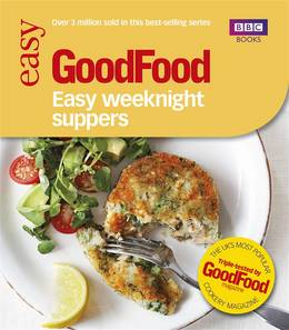Cover of Good Food: Easy Weeknight Suppers