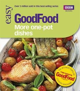 Cover of Good Food: More One-Pot Dishes: Triple-tested Recipes