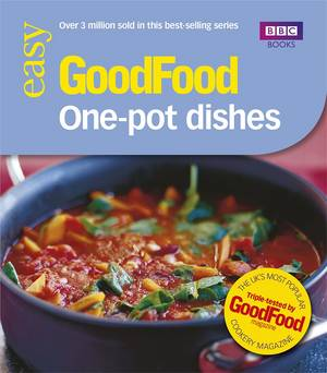 Cover of Good Food: One-pot Dishes: Triple-tested Recipes