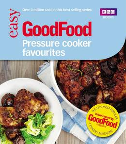 Cover of Good Food: Pressure Cooker Favourites