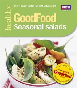 Cover of Good Food: Seasonal Salads: Triple-tested Recipes