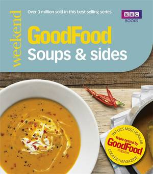 Cover of Good Food: Soups & Sides: Triple-tested recipes