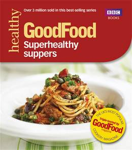 Cover of Good Food: Superhealthy Suppers