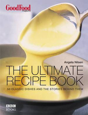 Cover of Good Food: The Ultimate Recipe Book
