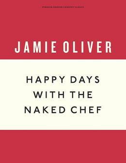 Cover of Happy Days with the Naked Chef