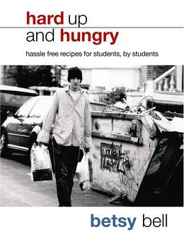Cover of Hard Up And Hungry: Hassle free recipes for students, by students