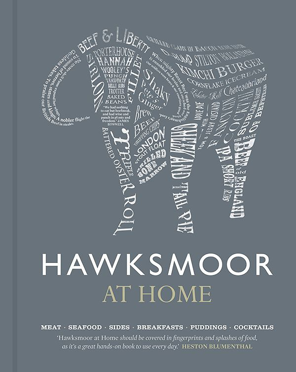 hawksmoor cookbook