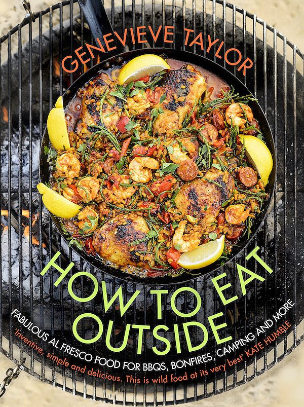 best bbq books how to eat outside genevieve taylor