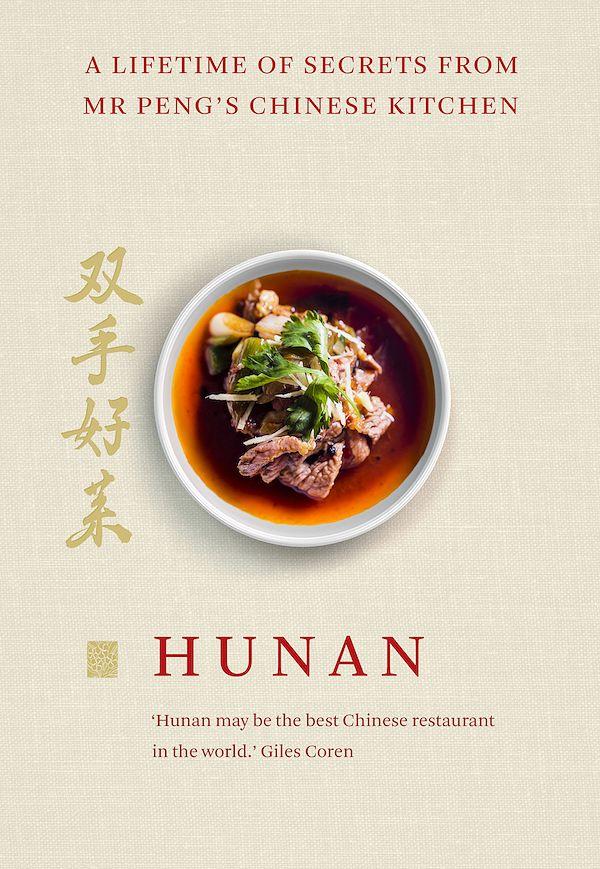 best chinese cookbooks hunan mr peng recipes