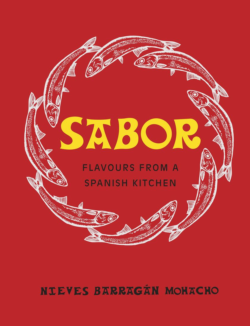 Sabor by Nieves Barragan Monacho - 2018 Cookbook for Mother's Day Gift
