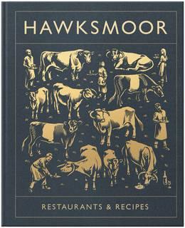 Cover of Hawksmoor: Restaurants & Recipes