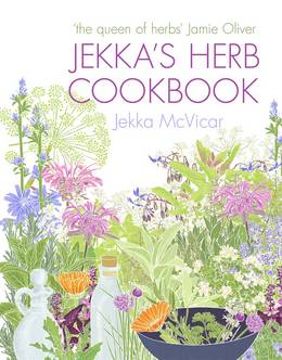 Cover of Jekka's Herb Cookbook: Foreword by Jamie Oliver