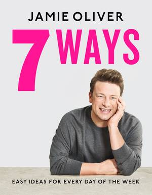 Cover of Jamie Oliver: 7 Ways