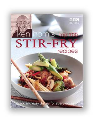 Cover of Ken Hom's Top 100 Stir Fry Recipes