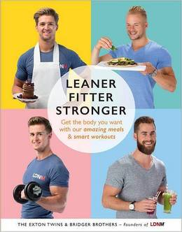Cover of Leaner, Fitter, Stronger: Get the body you want with our amazing meals and smart workouts
