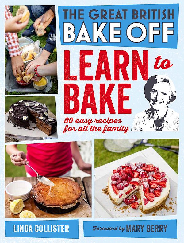 best cookbooks children baking learn to bake great british bake off family cookbook