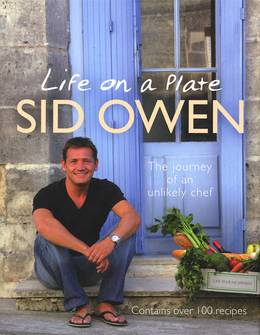 Cover of Life on a Plate: The Journey Of An Unlikely Chef