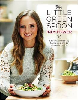 Cover of The Little Green Spoon: Deliciously healthy home-cooking to share and enjoy