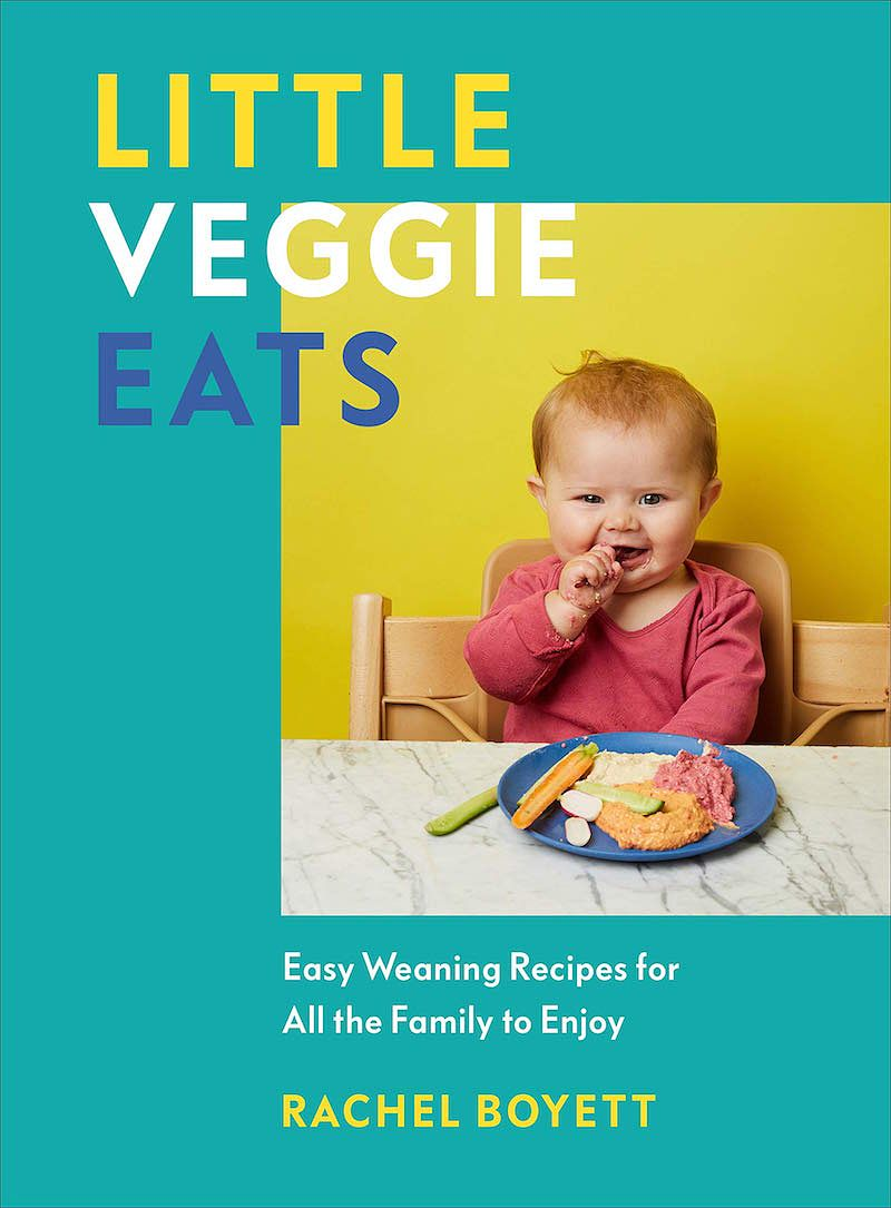 Christmas 2020: Cookbooks to give as Secret Santa or stocking filler gifts Little Veggie Eats: Easy Weaning Recipes for All the Family to Enjoy rachel boyett