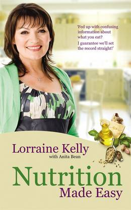 Cover of Lorraine Kelly's Nutrition Made Easy
