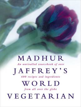 Cover of Madhur Jaffrey's World Vegetarian